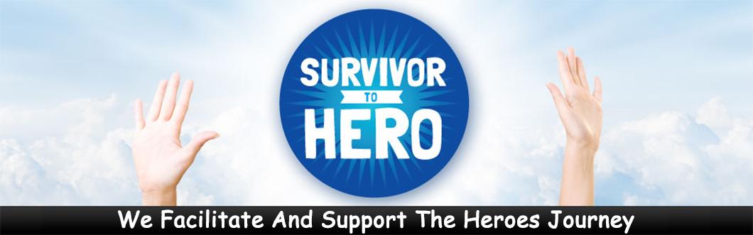 Survivor To Hero ®